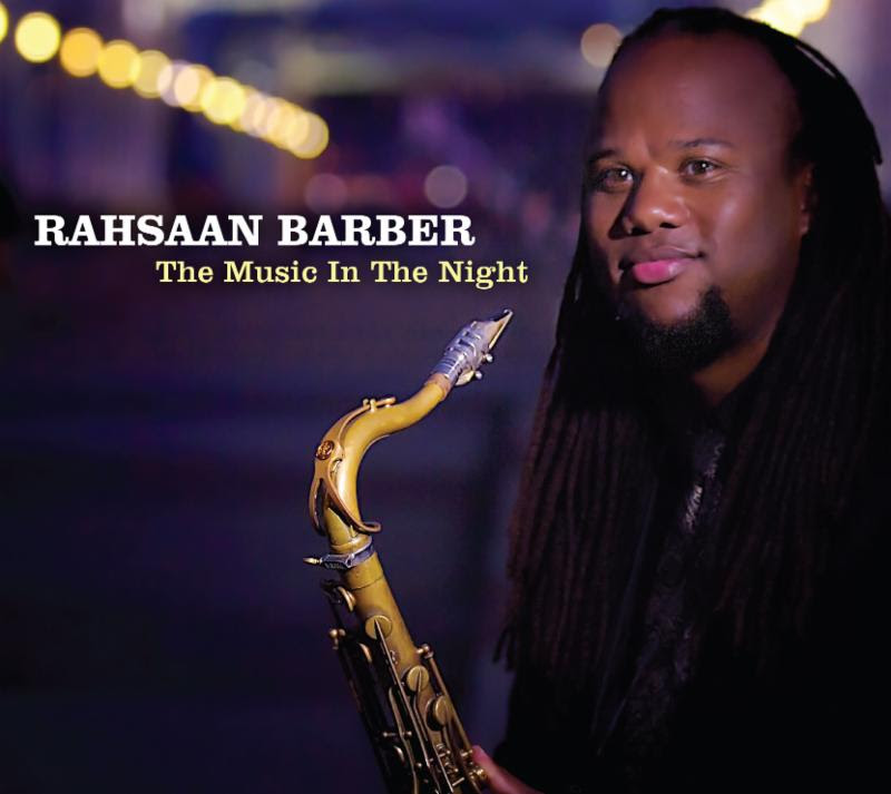 Rahsaan Barber The Music in the Night
