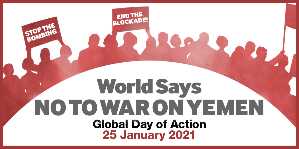World Says No to War on Yemen – 25 Jan 2021 | Stop the War