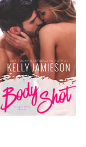 Body Shot by Kelly Jamieson