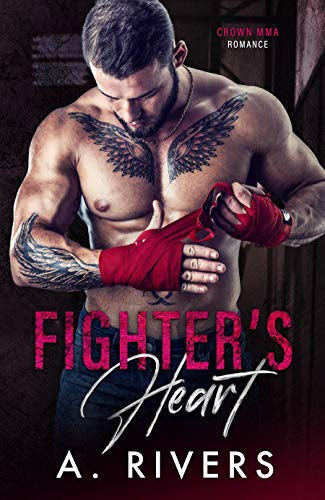 Cover for 'Fighter's Heart (Crown MMA Romance Book 1)'