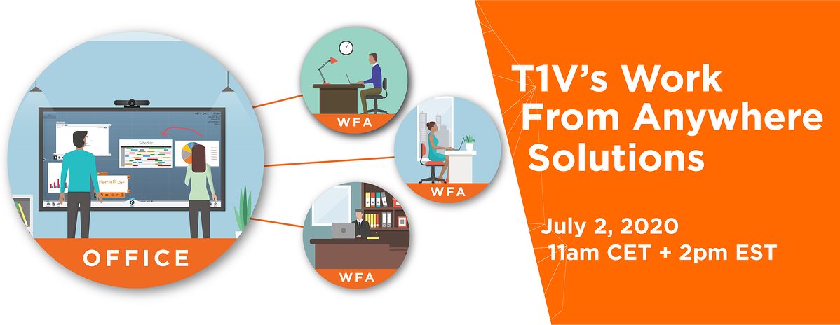 t1v-wfa-solutions-work-from-anywhere-webinar-07.02.2020-email-graphic