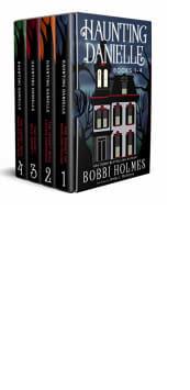 Haunting Danielle Box Set: Books 1–4