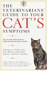 The Veterinarians' Guide to Your Cat's Symptoms by Collected Authors