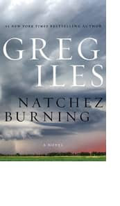 Natchez Burning by Greg Iles