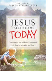 Jesus Talked to Me Today by James Stuart Bell