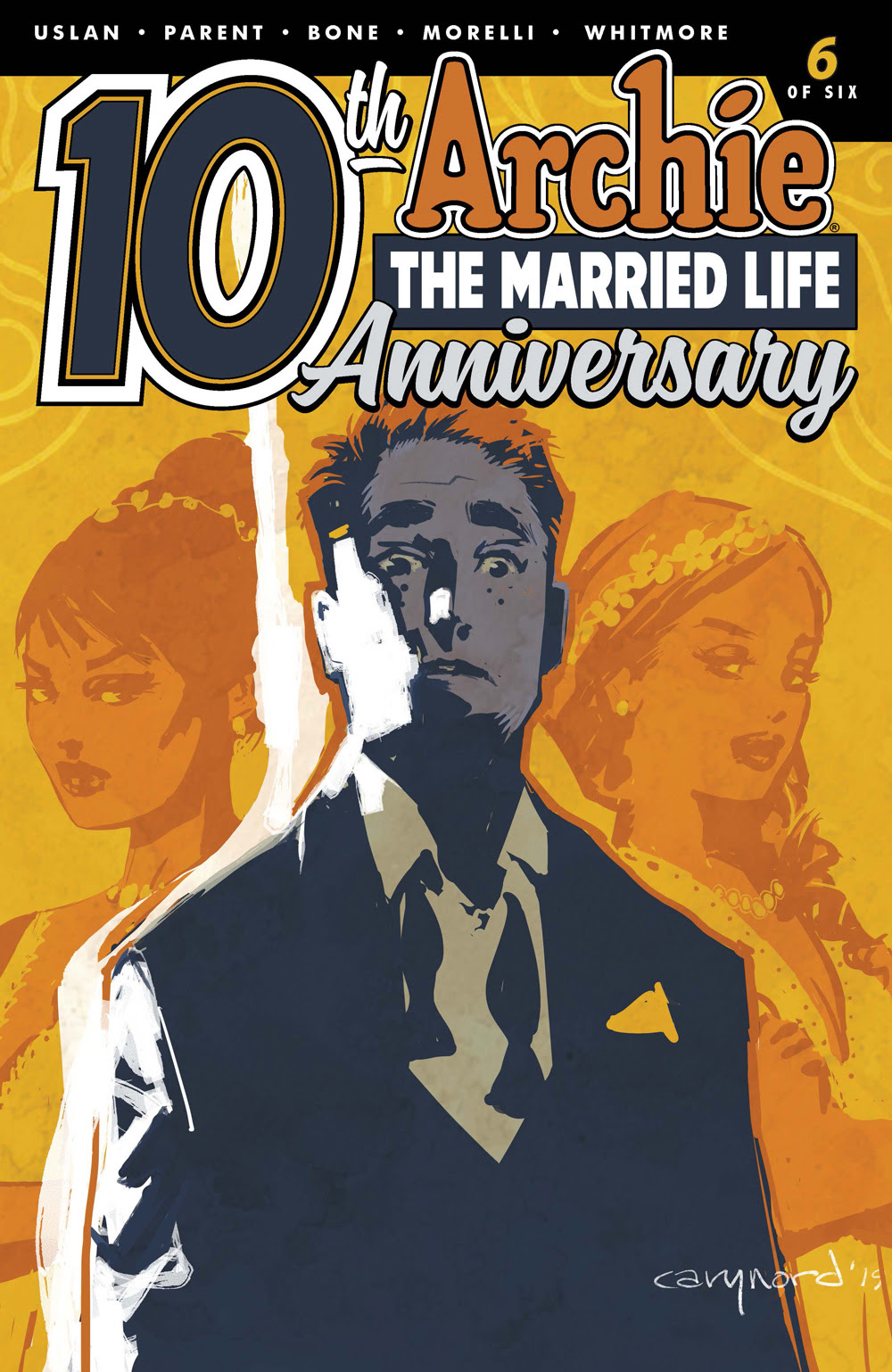 ARCHIE THE MARRIED LIFE: 10th ANNIVERSARY #6: CVR B Nord