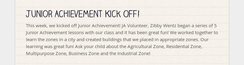 Junior Achievement Kick Off! This week, we kicked off Junior Achievement! JA Volunteer, Zibby Wentz...