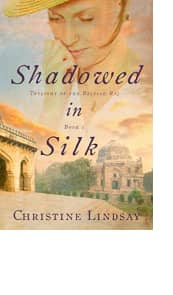 Shadowed in Silk by Christine Lindsay