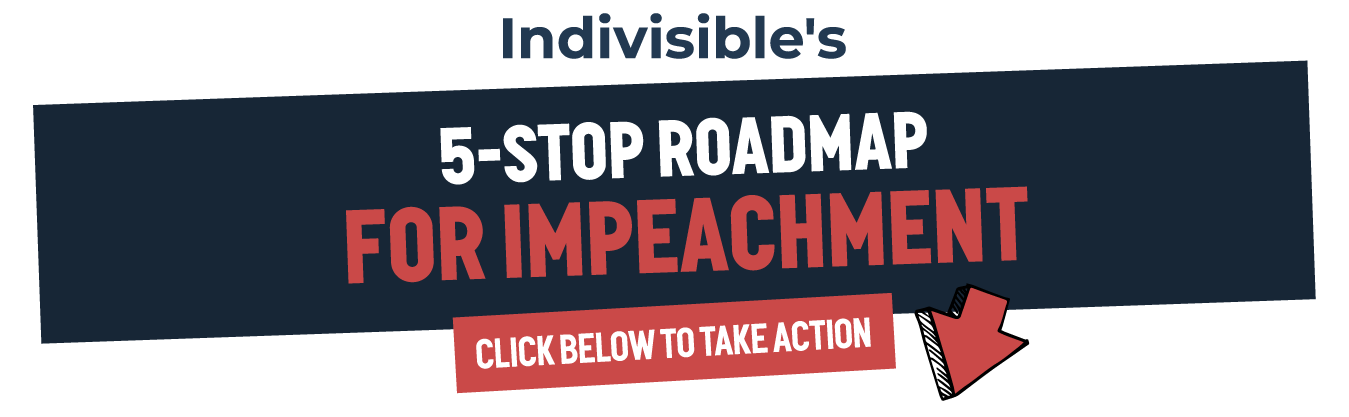 atl: Indivisibles 5-stop roadmap to impeachment