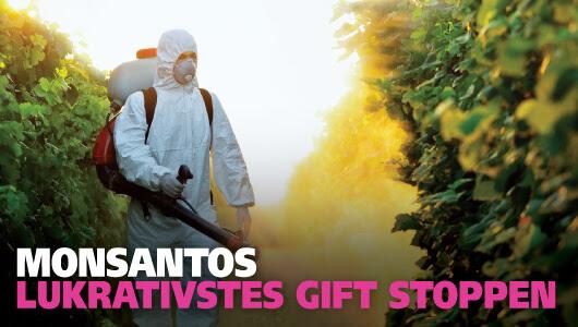 Monsantos lukrativstes Gift stoppen