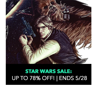 Star Wars Sale: up to 78% off! Sale ends 5/28.