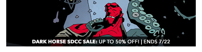 Dark Horse SDCC Sale: up to 50% off! | Ends 7/22