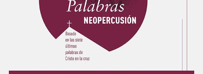Basado en las siete últimas palabras de Cristo en la cruz