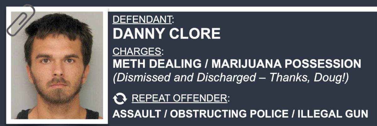 Criminals for Collins: Danny Clore
