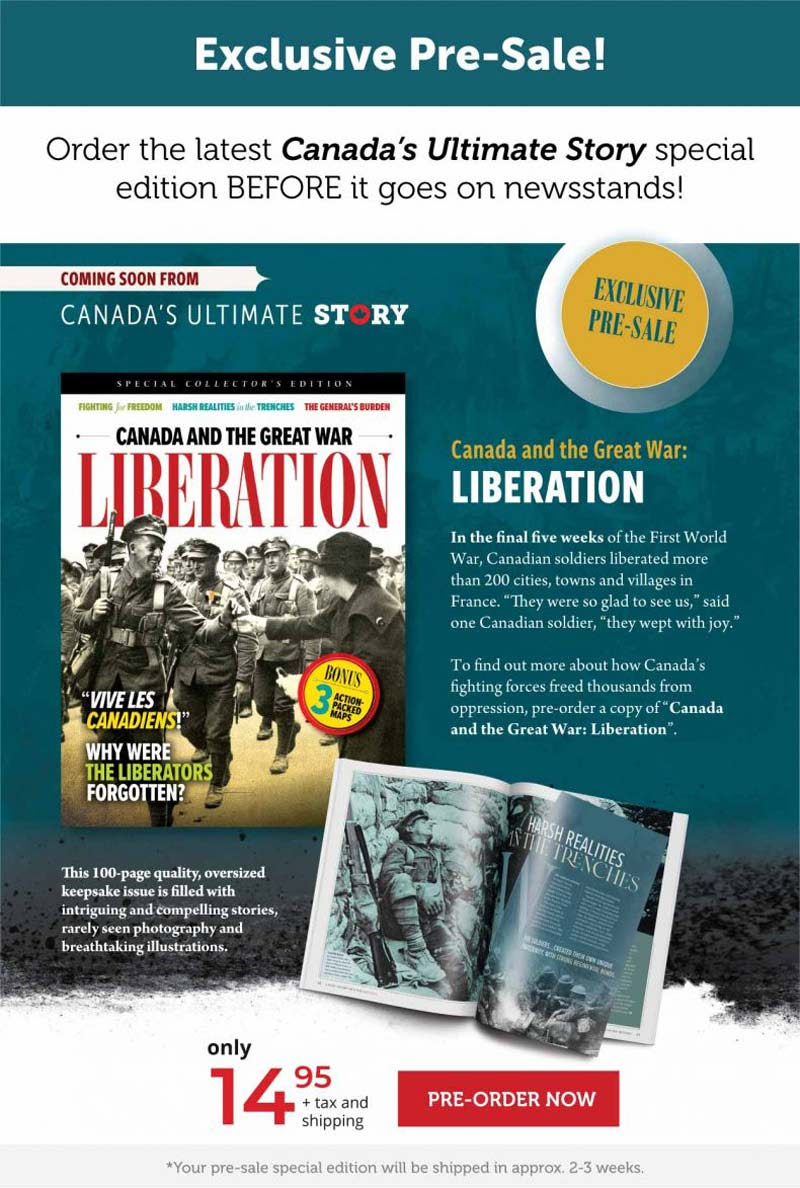 Exclusive Pre-sale! Canada and the Great War: Liberation