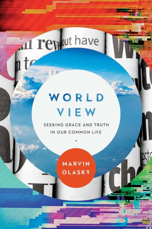 'World View,' by Marvin Olasky | Book Review