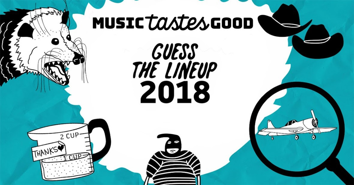 music tastes good dola guess the lineup 2018