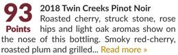2018 Twin Creeks Pinot Noir - 93 Points