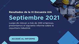 RESULTADOS III ENCUESTA UIA - septiembre 2021