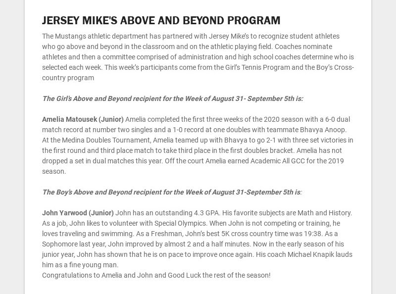 JERSEY MIKE'S ABOVE AND BEYOND PROGRAM The Mustangs athletic department has partnered with Jersey...