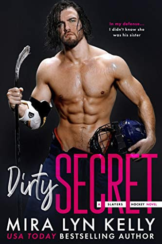 Cover for 'Dirty Secret: A Slayers Hockey Novel'
