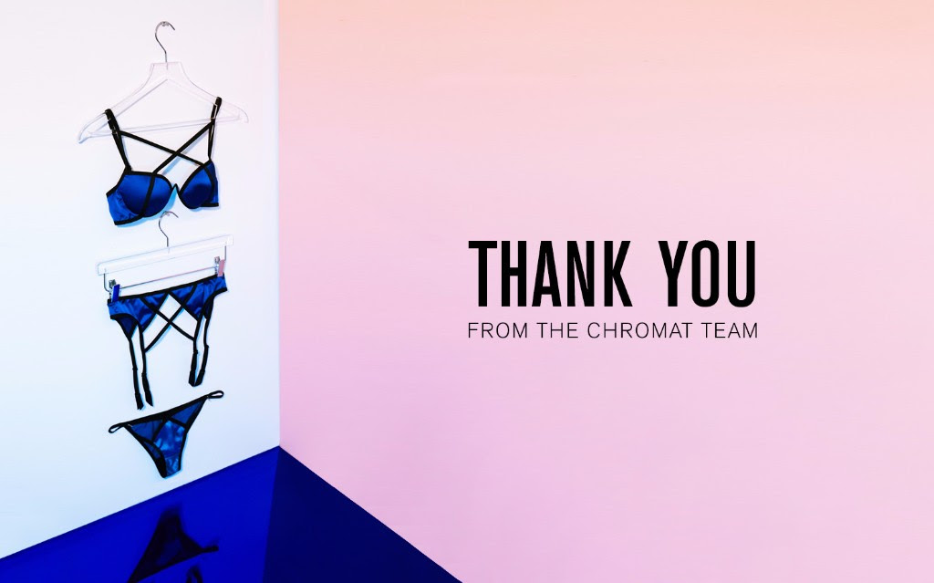 THANK YOU from the Chromat TEAM >