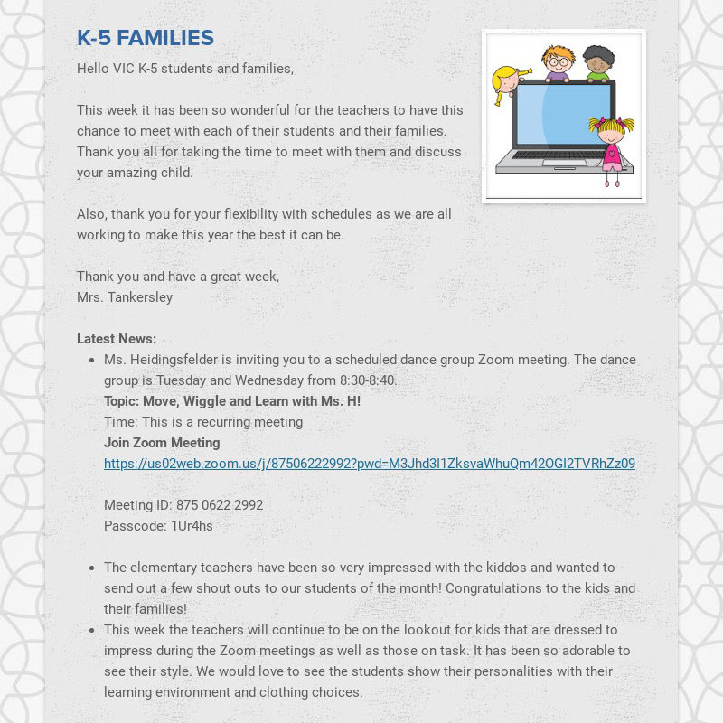 K-5 FAMILIES Hello VIC K-5 students and families, This week it has been so wonderful for the...