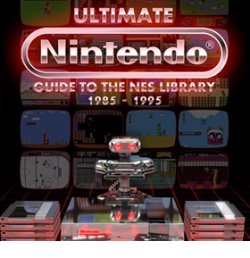 Ultimate Nintendo Guide to the NES Library Special Edition