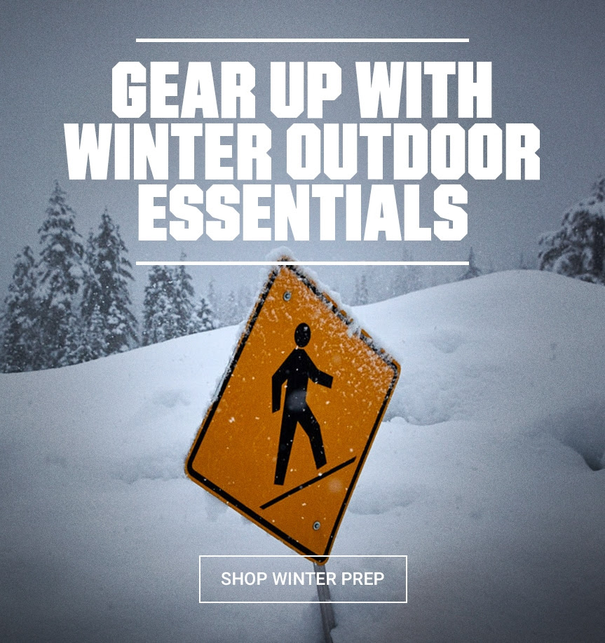 GEAR UP WITH WINTER OUTDOOR ESSENTIALS | SHOP WINTER PREP