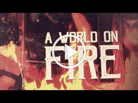 The L.I.F.E. Project - A World On Fire (Official Lyric Video)