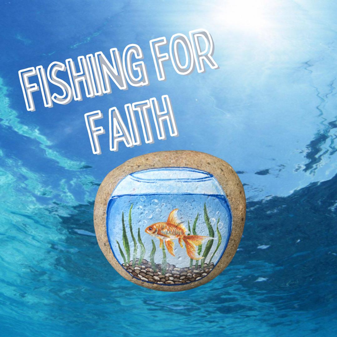 Fishing for Faith