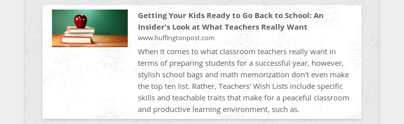 Getting Your Kids Ready to Go Back to School: An Insider's Look at What Teachers Really Want...