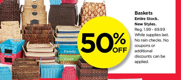 50% OFF. Baskets