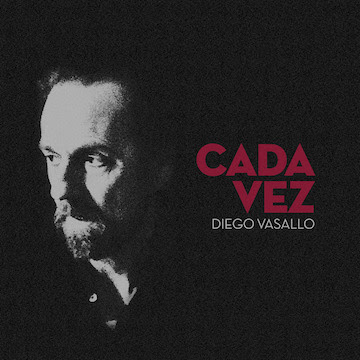 Diego Vasallo estrena Cada vez