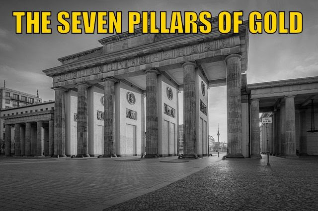 The 7 Pillars of Gold