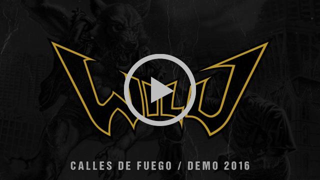 WILD - Calles de fuego [Demo 2016]
