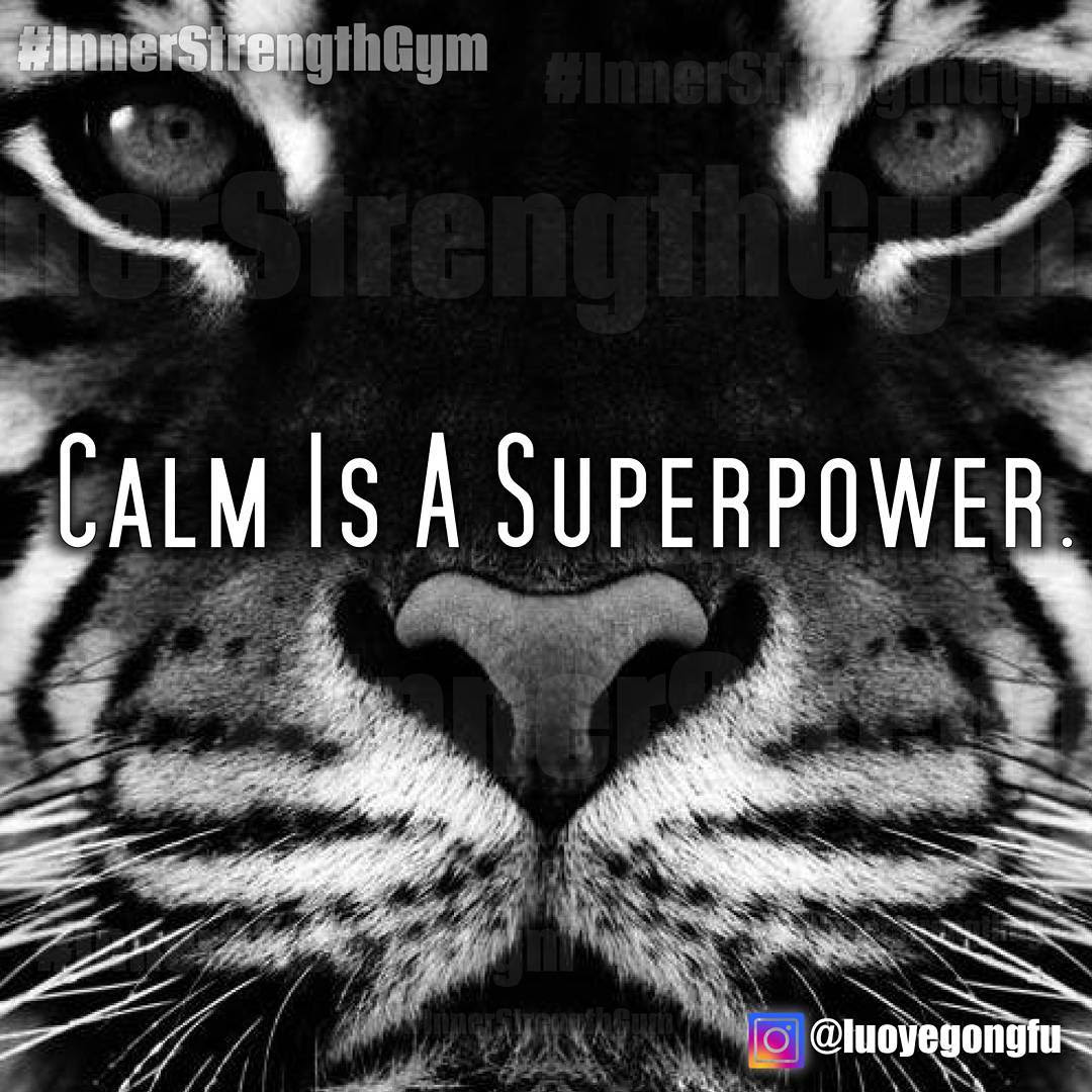 """Calm is a superpower."""
