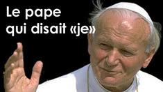 Le pape qui disait « je »