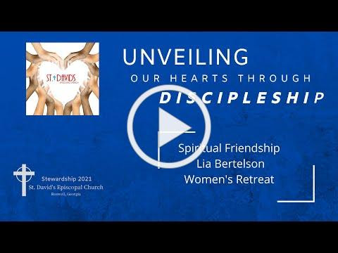 Mark of Discipleship - Spiritual Friendship - Women's Retreat