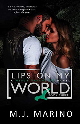 Cover for 'Lips On My World (A Mercy Ravens MC Novel Book 3)'