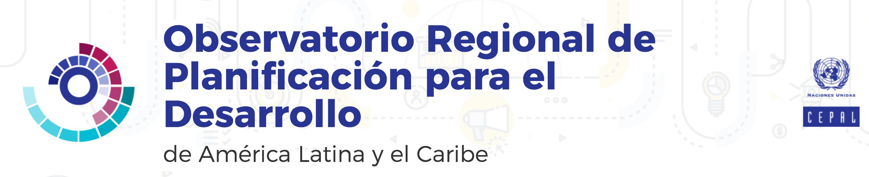 Observatorio Regional de Planificación para el Desarrollo