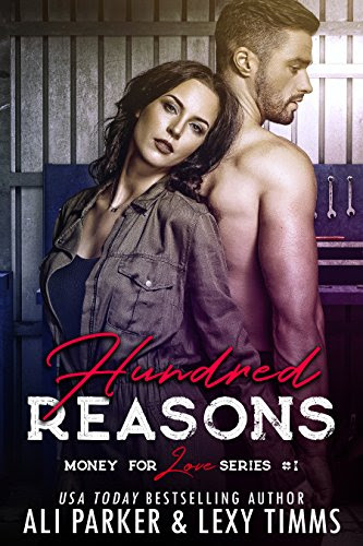 Cover for 'Hundred Reasons (Money for Love Book 1)'