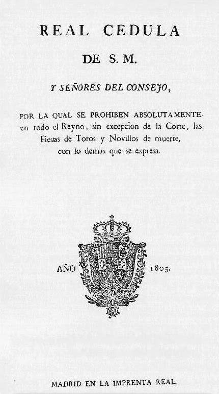 https://barbararosillo.files.wordpress.com/2013/05/real-cedula-prohibicion-de-los-toros-1805.jpg?w=1000