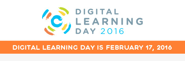 Digital Learning Day: February 17, 2016