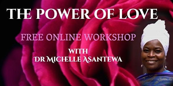 The Power of Love FREE Online Workshop
