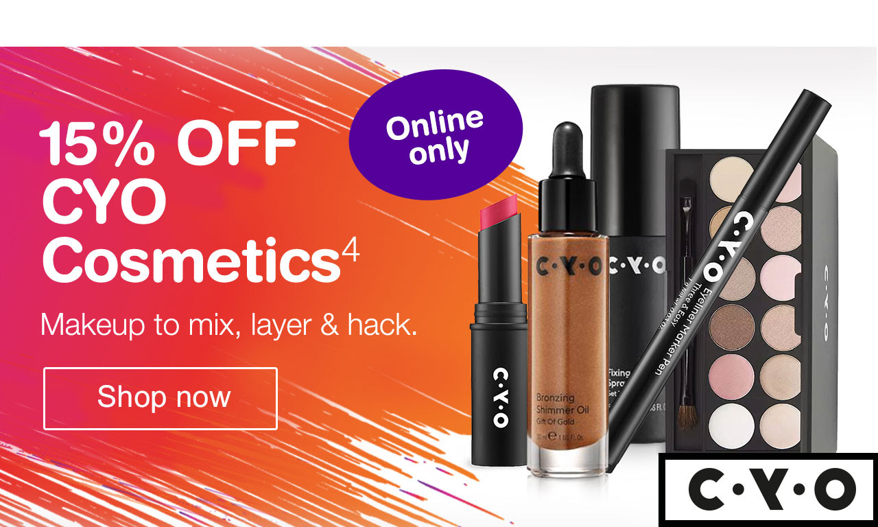 Online only. 15% OFF CYO Cosmetics. Makeup to mix, layer & hack.