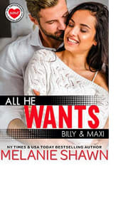 All He Wants by Melanie Shawn