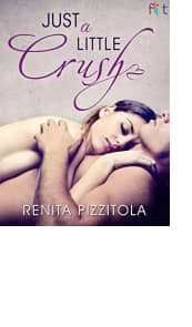 Just a Little Crush by Renita Pizzitola