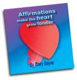 Affirmations Make the Heart Grow Fonder