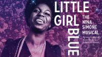 Little Girl Blue: The Nina Simone Musical